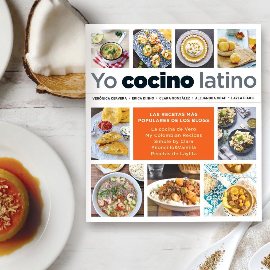 Yo cocino latino - las recetas mas populares de nuestros blogs de cocina latina